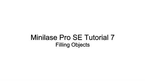 Minilase™ Pro SE Tutorial 7 - Fill Settings
